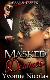 Masked Desires
